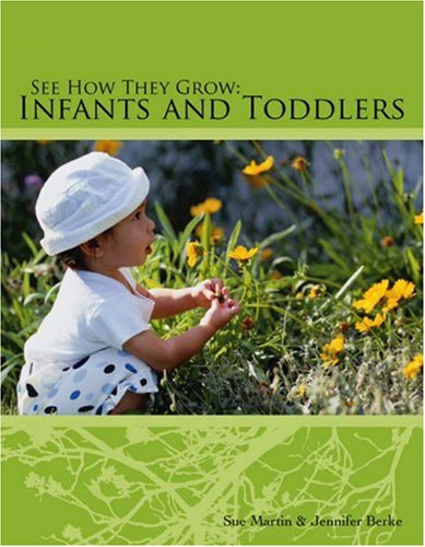 See How They Grow Infants and Toddlers  2007 edition cover