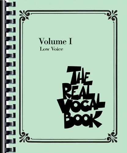 Real Vocal Book - Volume I Low Voice Edition N/A edition cover