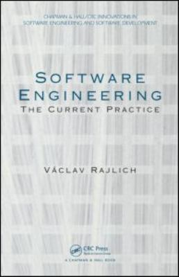 Software Engineering The Current Practice  2012 edition cover