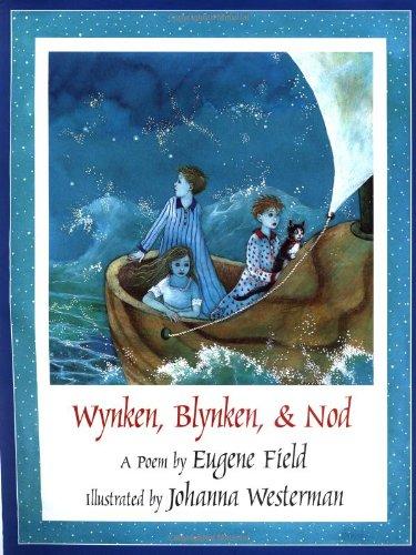 Wynken, Blynken, and Nod   1995 9781558584228 Front Cover