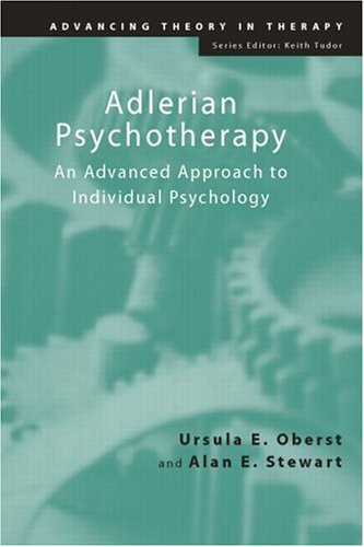 Adlerian Psychotherapy An Advanced Approach to Individual Psychology  2002 edition cover