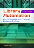 Library Automation Core Concepts and Practical Systems Analysis 3rd 2014 (Revised) edition cover