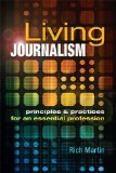 Living Journalism Principles and Practices for an Essential Profession  2017 edition cover