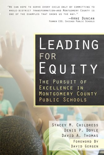 Leading for Equity The Pursuit of Excellence in the Montgomery County Public Schools  2009 edition cover