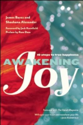 Awakening Joy 10 Steps to True Happiness  2013 edition cover