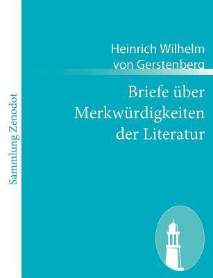 Briefe �ber Merkw�rdigkeiten der Literatur   2010 9783843053228 Front Cover