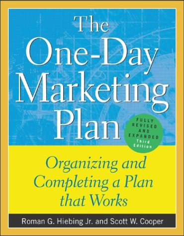 One-Day Marketing Plan Organizing and Completing a Plan That Works 3rd 2004 (Revised) edition cover