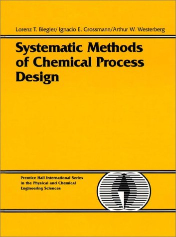 Systematic Methods of Chemical Process Design   1997 9780134924229 Front Cover