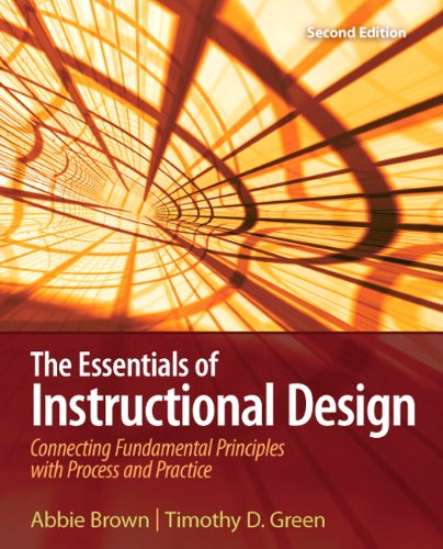 Essentials of Instructional Design Connecting Fundamental Principles with Process and Practice 2nd 2011 edition cover