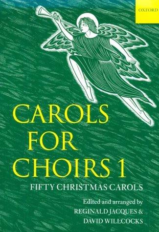Carols for Choirs, Level 1 Fifty Christmas Carols N/A edition cover