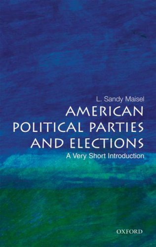 American Political Parties and Elections   2007 9780195301229 Front Cover