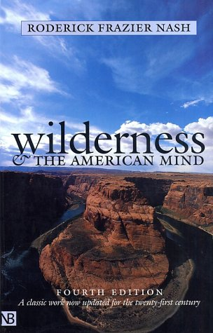 Wilderness and the American Mind  4th 2001 edition cover