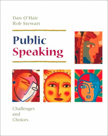 Public Speaking Challenges and Choices N/A edition cover