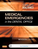 Medical Emergencies in the Dental Office  7th 2015 edition cover