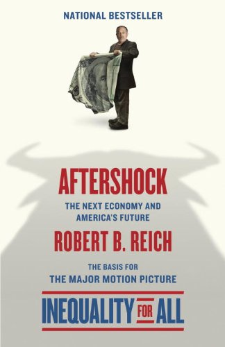 Aftershock The Next Economy and America'a Future N/A edition cover