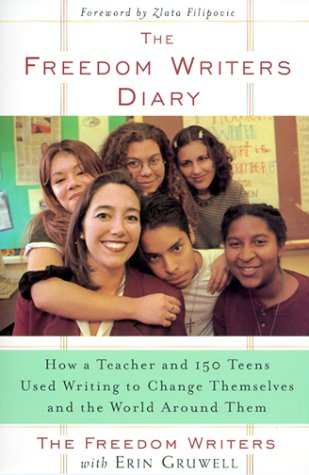 Freedom Writers Diary How a Teacher and 150 Teens Used Writing to Change Themselves and the World Around Them  1999 edition cover