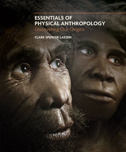 Essentials of Physical Anthropology Discovering Our Origins  2010 edition cover
