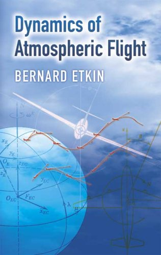 Dynamics of Atmospheric Flight   2005 edition cover