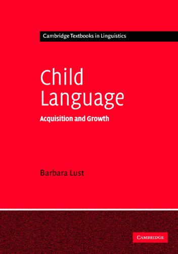 Child Language Acquisition and Growth  2005 edition cover