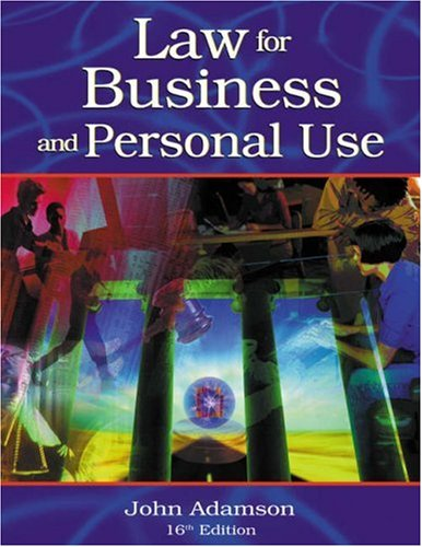 Law for Business and Personal Use  16th 2004 (Revised) 9780538436229 Front Cover