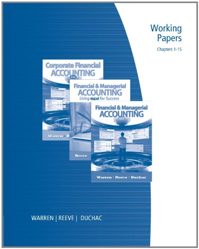 Working Papers, Chapters 1-15 for Warren/Reeve/Duchac's Corporate Financial Accounting, 11th and Financial and Managerial Accounting, 11th  11th 2012 9780538481229 Front Cover