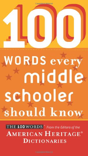 100 Words Every Middle Schooler Should Know   2010 edition cover