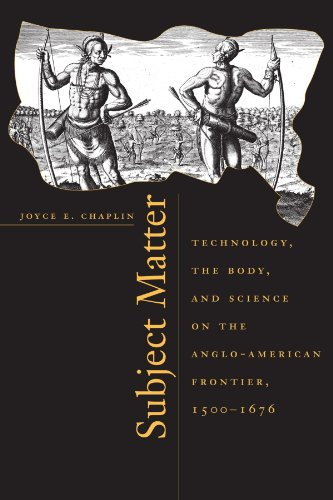 Subject Matter Technology, the Body, and Science on the Anglo-American Frontier, 1500-1676  2001 edition cover