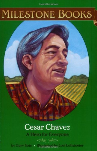 Cesar Chavez A Hero for Everyone  2003 9780689859229 Front Cover