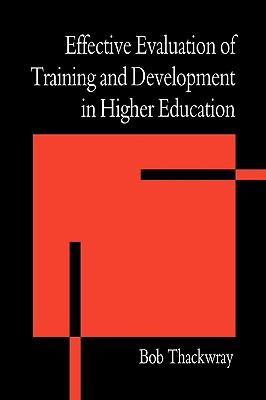 Effective Evaluation of Training and Development in Higher Education   1997 9780749421229 Front Cover