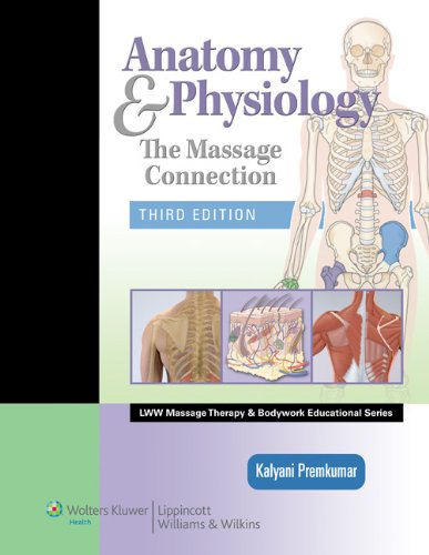 Anatomy and Physiology The Massage Connection 3rd 2012 (Revised) edition cover