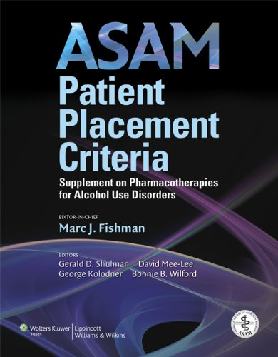 ASAM Patient Placement Criteria Supplement on Pharmacotherapies for Alcohol Use Disorders  2010 edition cover
