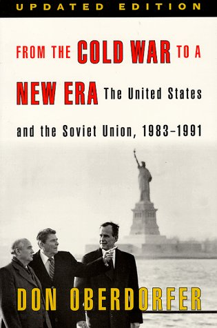 Turn From the Cold War to a New Era: the United States and the Soviet Union, 1983-1990 2nd 1998 (Revised) edition cover