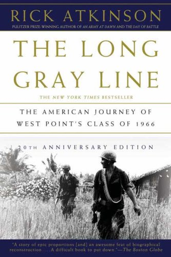 Long Gray Line The American Journey of West Point's Class of 1966 N/A edition cover