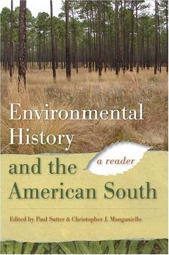 Environmental History and the American South A Reader  2009 edition cover