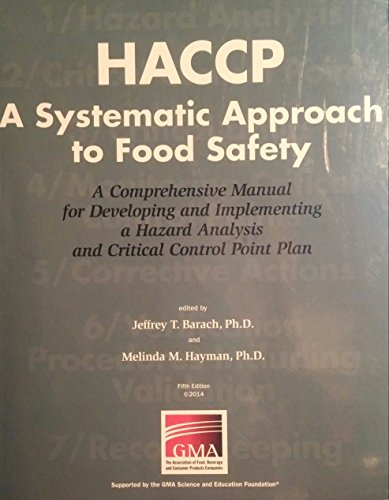 HACCP - a Systematic Approach to Food Safety A Comprehensive Manual for Developing and Implementing a Hazard Analysis and Critical Control Point Plan 5th 2014 edition cover