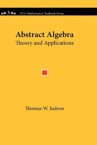 Abstract Algebra Theory and Applications N/A 9780982406229 Front Cover
