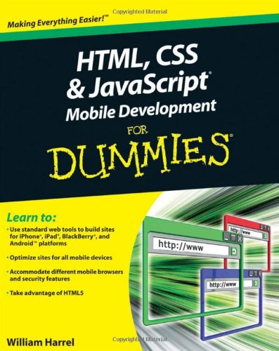 HTML, CSS, and JavaScript Mobile Development for Dummies   2011 9781118026229 Front Cover