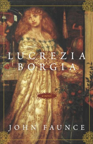 Lucrezia Borgia A Novel N/A 9781400051229 Front Cover