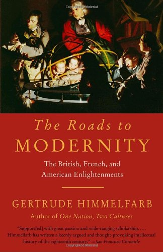 Roads to Modernity The British, French, and American Enlightenments  2005 edition cover