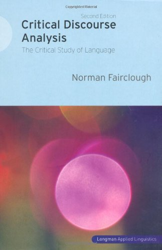 Critical Discourse Analysis The Critical Study of Language 2nd 2010 (Revised) edition cover