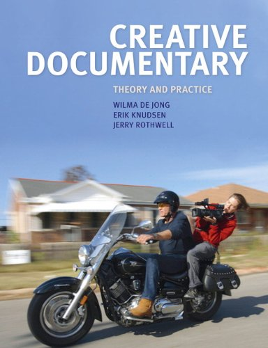 Creative Documentary Theory and Practice  2011 9781405874229 Front Cover