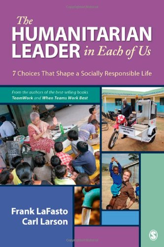 Humanitarian Leader in Each of Us 7 Choices That Shape a Socially Responsible Life  2012 edition cover