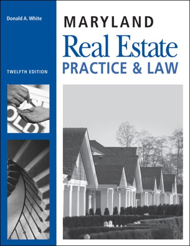Maryland Real Estate Practice and Law 12th 9781427779229 Front Cover