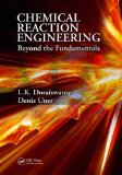 Chemical Reaction Engineering Beyond the Fundamentals  2013 edition cover