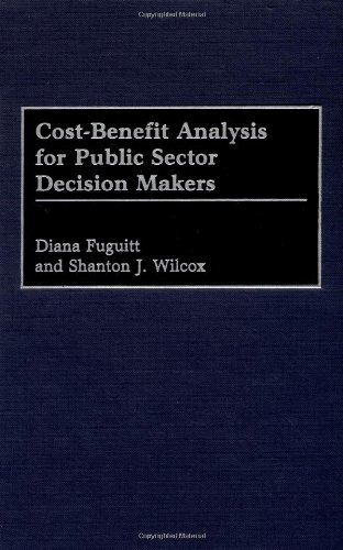 Cost-Benefit Analysis for Public Sector Decision Makers   1999 edition cover