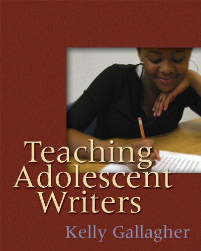 Teaching Adolescent Writers   2006 edition cover