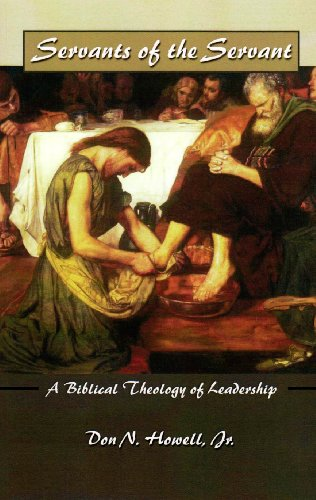 Servants of the Servant A Biblical Theology of Leadership N/A edition cover