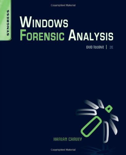 Windows Forensic Analysis DVD Toolkit  2nd 2009 edition cover