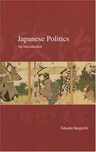Japanese Politics An Introduction  2005 9781876843229 Front Cover