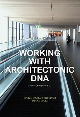 Working with Architectonic DNA  0 edition cover